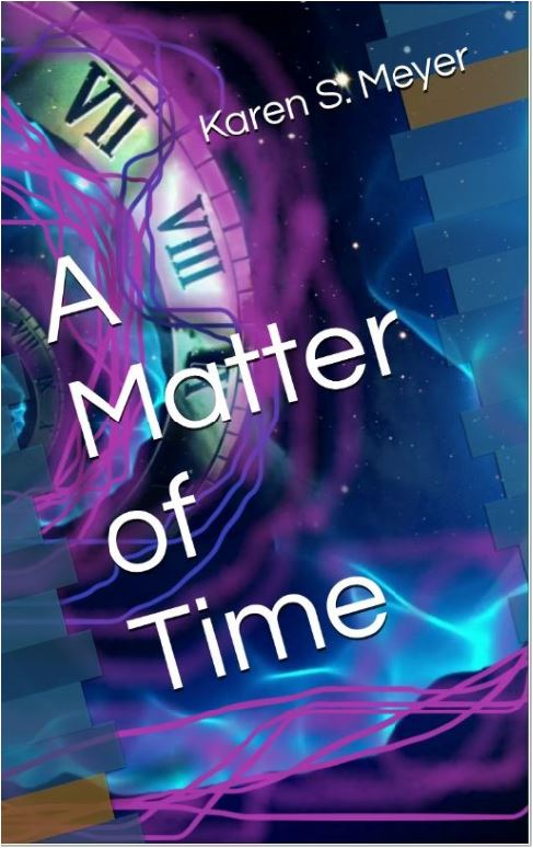 time travel, fictional book, Karen  S. Meyer, LDS adventure novel, clean reading